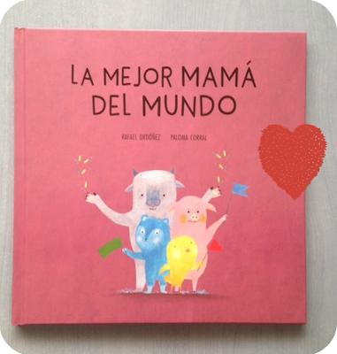 Nuestra biblioteca La mejor mamá del mundo 1