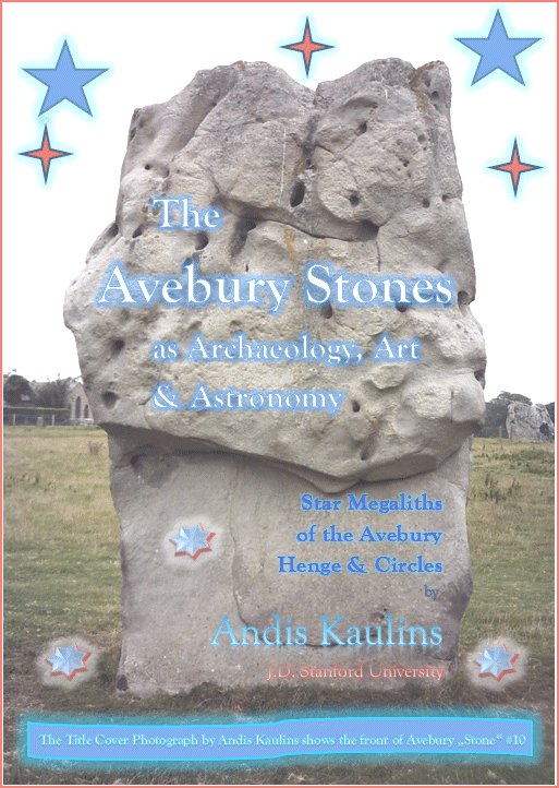 The Avebury Stones as Archaeology, Art & Astronomy
