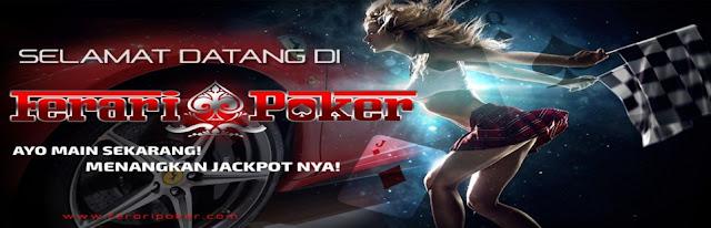 FERARIPOKER.NET Situs Poker Online uang asli dan Domino Qiu Qiu Online Terpercaya
