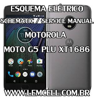 Esquema Elétrico Smartphone Celular Motorola Moto G5 Plus XT1686 Service Manual schematic Diagram Cell Phone Smartphone Motorola Motorola Moto G5 Plus XT1686 Esquema Eléctrico Smartphone Celular Motorola Moto G5 Plus XT1686 Manual de servicio