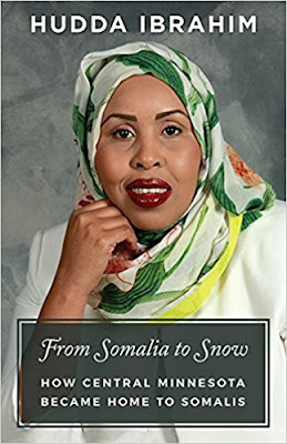 From Somalia to Snow: How Central Minnesota Became Home to Somalis by Hudda Ibrahim
