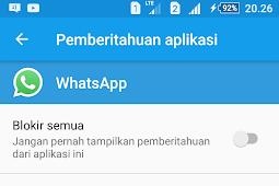 Cara Menonaktifkan Notifikasi Pemberitahuan Android