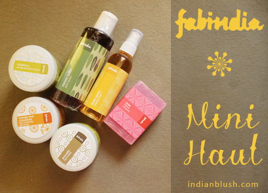 Fabindia Mini Weekend Haul of Beauty Products