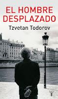 """""""El hombre desplazado"""" - T. Todorov"""