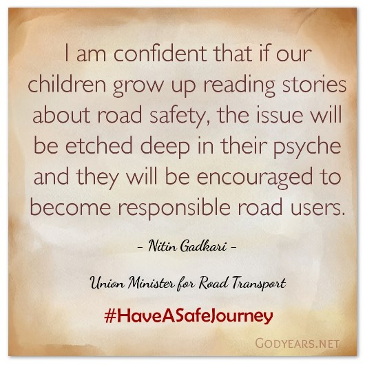 Union Minister Nitin Gadkari's message for the unique Indian anthology on road safety, Have A Safe Journey