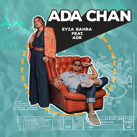Eyza Bahra - Ada Chan (feat. ADK) MP3