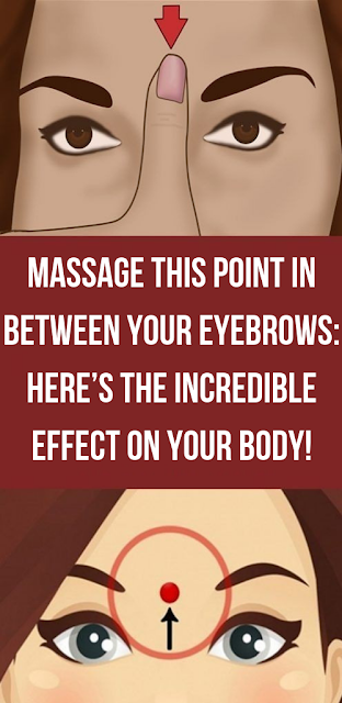 Massage This Point In Between Your Eyebrows: Here's The Incredible Effect On Your Body!