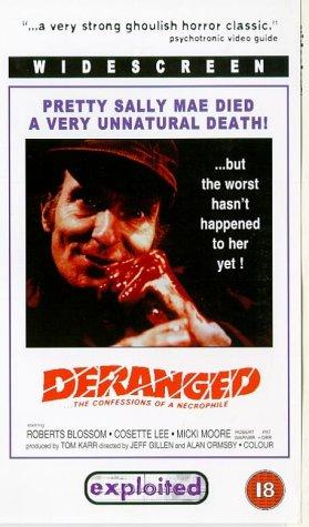 Deranged: Confessions of a Necrophile