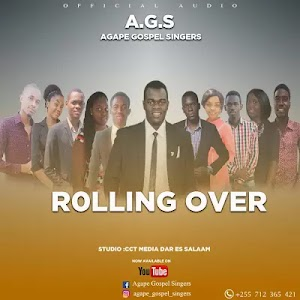 Download Mp3 | Agape Gospel Singers - Rolling Over