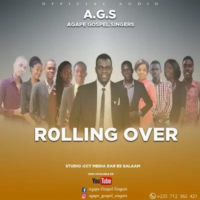 Download Mp3 | Agape Gospel Singers - Rolling Over