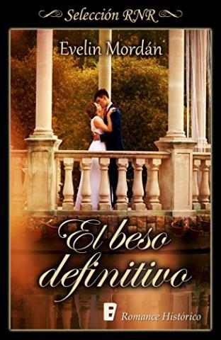 El beso definitivo - Evelin Mordán - libros4.com ...
