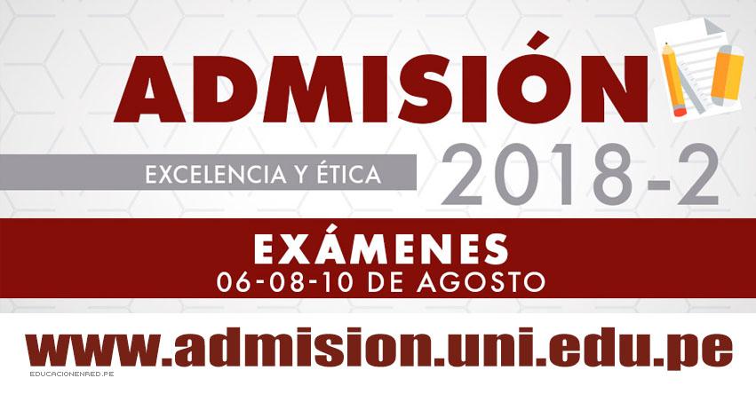 UNI: Aulas Examen de Admisión 2018-2 (Prueba 6, 8 y 10 Agosto) Ingreso a Locales - Universidad Nacional de Ingeniería - www.uni.edu.pe