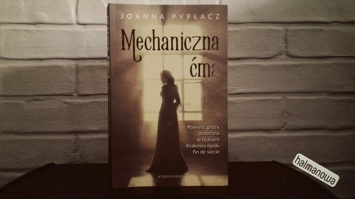 Mechaniczna cma, Joanna Pyplacz