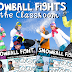 Snowball Fights in the Classroom