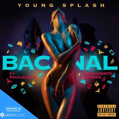 Lil Drizzy & Gianni Stallone (Young Splash) - Bacanal (feat Paulelson & Rigoberto Torres)