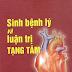 Sinh Bệnh Lý Và Luận Trị Tạng Tâm - Lương Y Nguyễn Thiên Quyến
