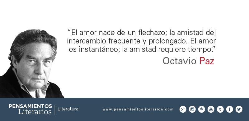 Pensamientos Literarios Octavio Paz Sobre El Amor Y Sobre