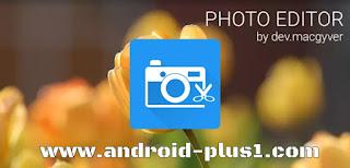 تحميل Photo Editor افضل برنامج للتعديل والكتابه على الصور للجلكسي وجميع اجهزة الاندرويد