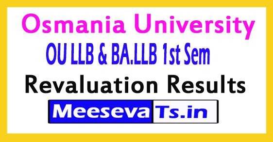 Osmania University LLB / BA.LLB 1st Sem Revaluation Results 2017