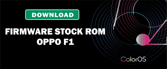 Download Firmware Stock ROM Oppo F1