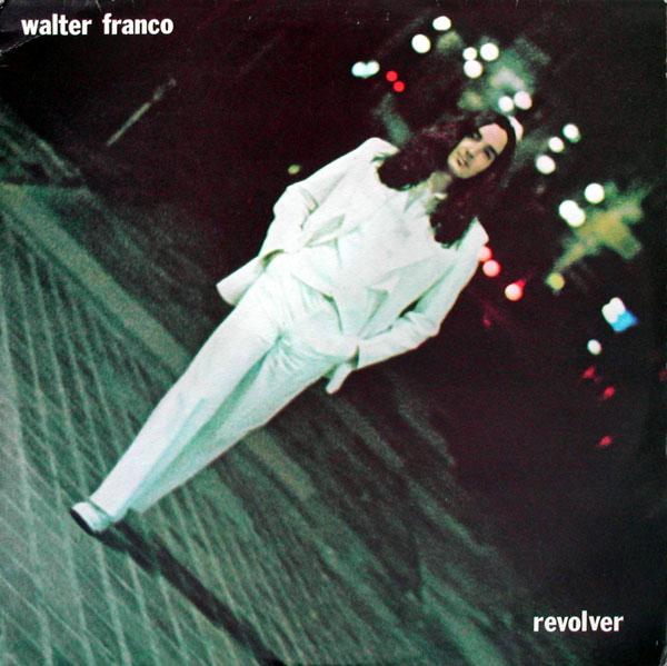 Walter Franco - Revolver (1975)