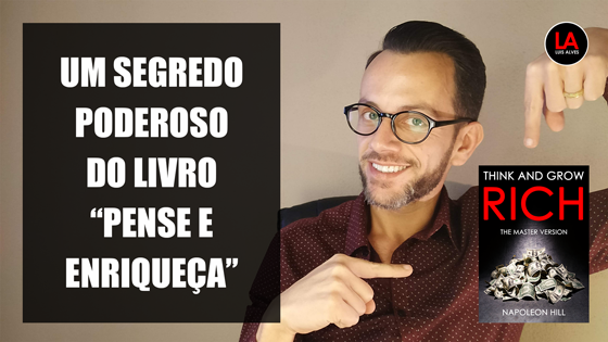 SEGREDO PENSE E FIQUE RICO