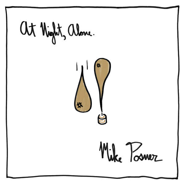 Mike Posner - At Night, Alone. Cover