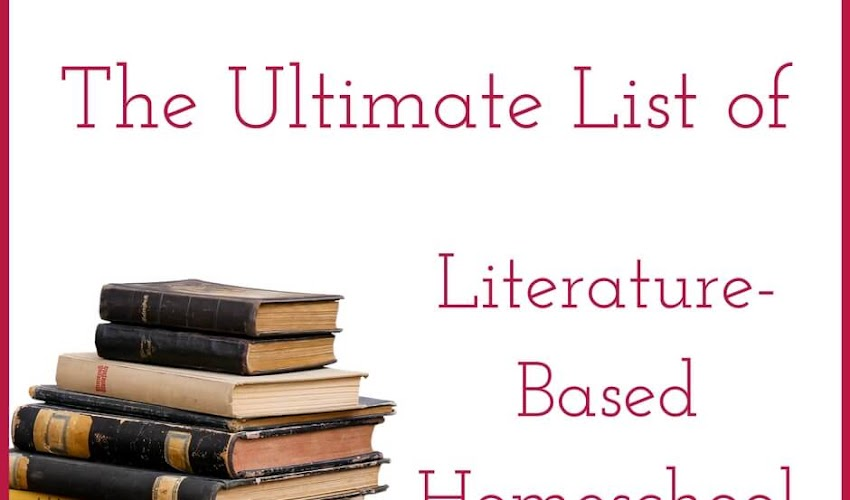 Ultimate List of Literature-Based Homeschool Curricula