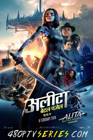Alita Battle Angel (2019) Full Movie Hindi 480p Dual Audio Download HDTC Free Watch Online Full Movie Download Worldfree4u 9xmovies