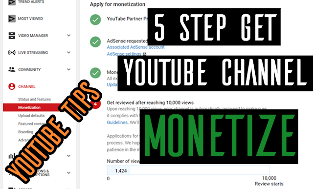 How to get YouTube channel Monetize - 5  Steps YouTube Tips