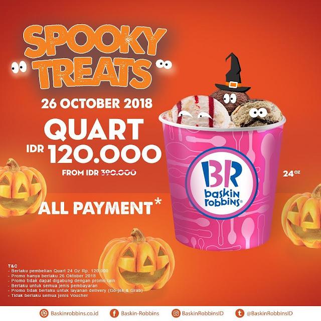 BaskinRobbins - Promo Spookey Treats Quart 120 Ribu  (26 Okt 2018)
