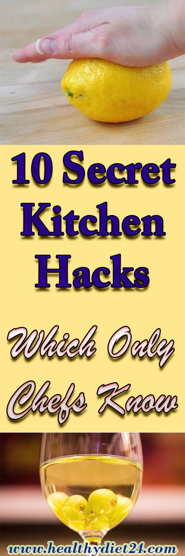 10 Secret Kitchen Hacks, Which Only Chefs Know