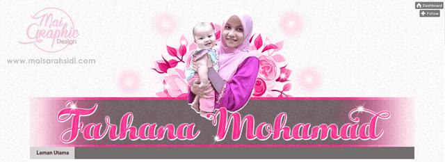 Tempahan Design Blog Farhana Mohamad