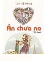 Ăn Chưa No - Lưu Thị Lương