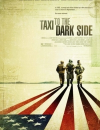 Taxi to the Dark Side | Bmovies