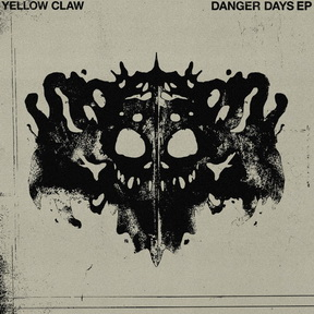 Yellow Claw – Danger Days EP 2019