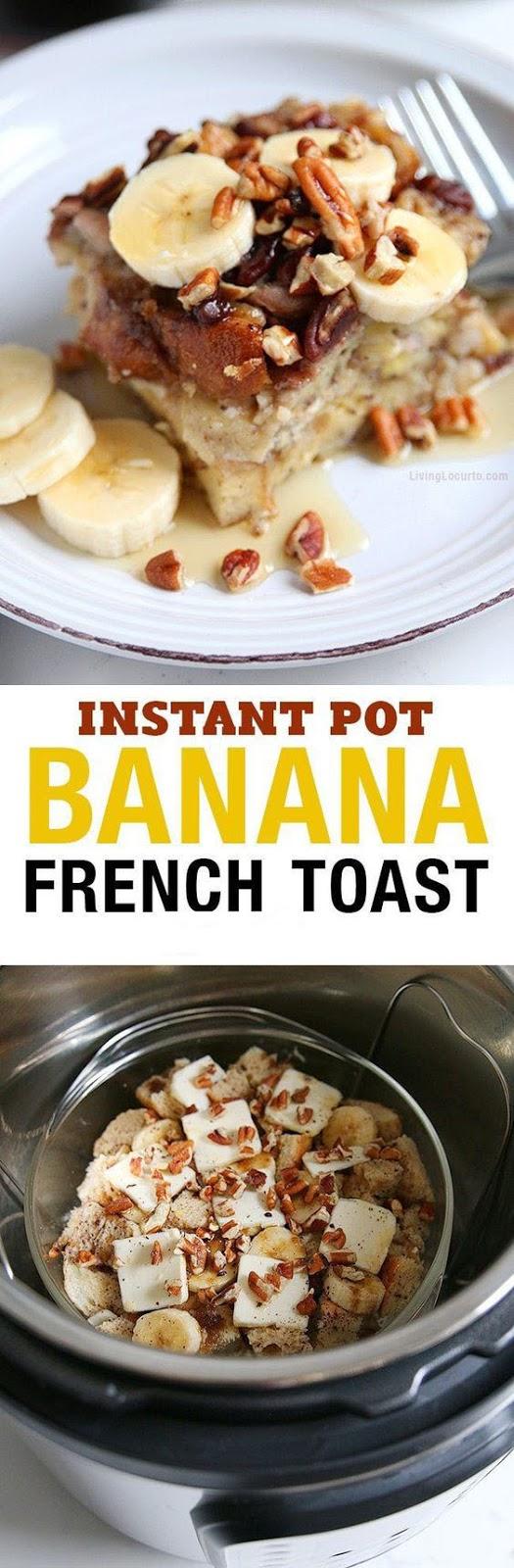 Instant Pot Banana French Toast