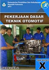 Pekerjaan Dasar Teknik Otomotif