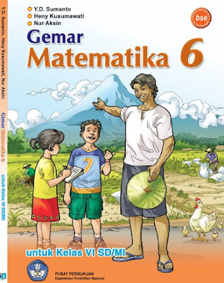 Buku Gemar Matematika Kelas 6 SD/MI Karya Y.D. Sumanto, Heny Kusumawati, dan Nur Aksin