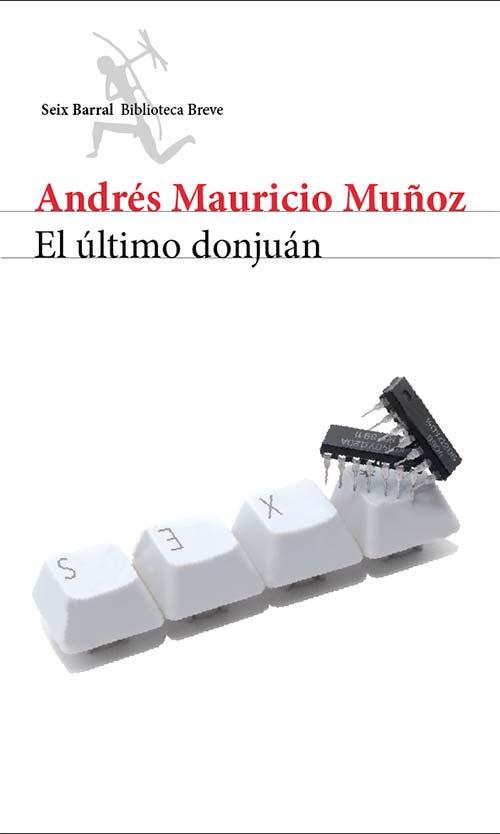 El último donjuán de Andrés Mauricio Muñoz