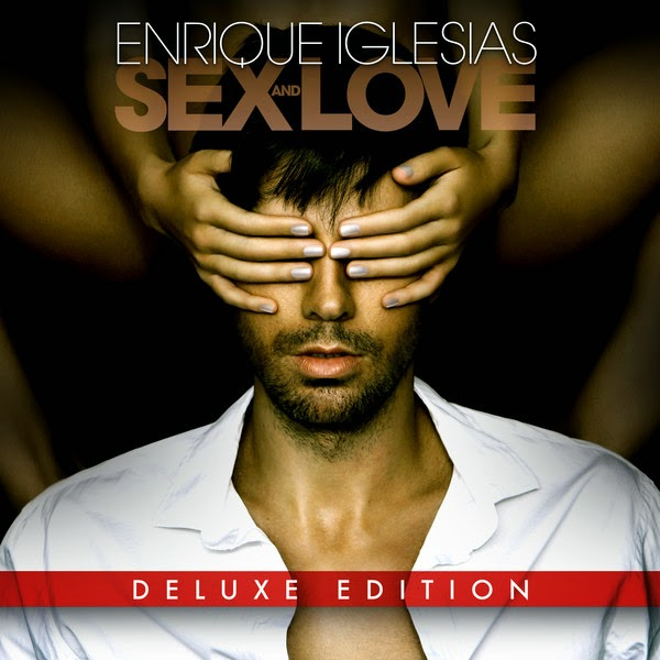 Enrique Iglesias-Sex and Love
