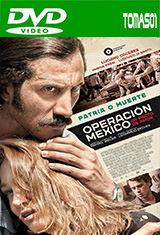 Operación México, un pacto de amor (2015) DVDRip
