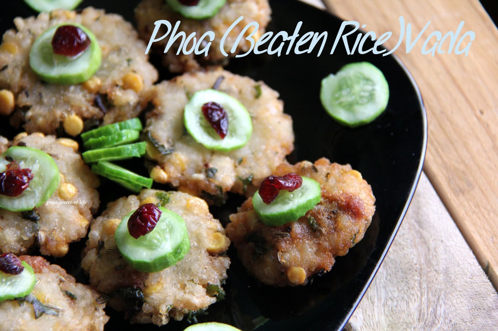 Poha Vada / Fritters (Beaten Rice Vada) - Great Secret Of Life