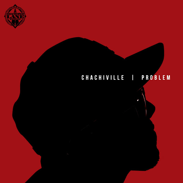 Problem - Chachiville Cover