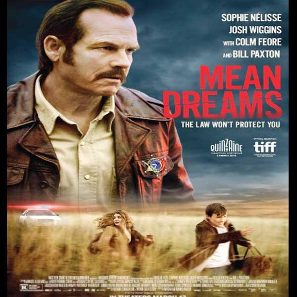 Mean Dreams, Mean Dreams Synopsis, Mean Dreams Trailer, Mean Dreams Review