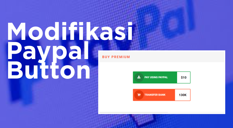 Cara Modifikasi Paypal Button Valid AMP