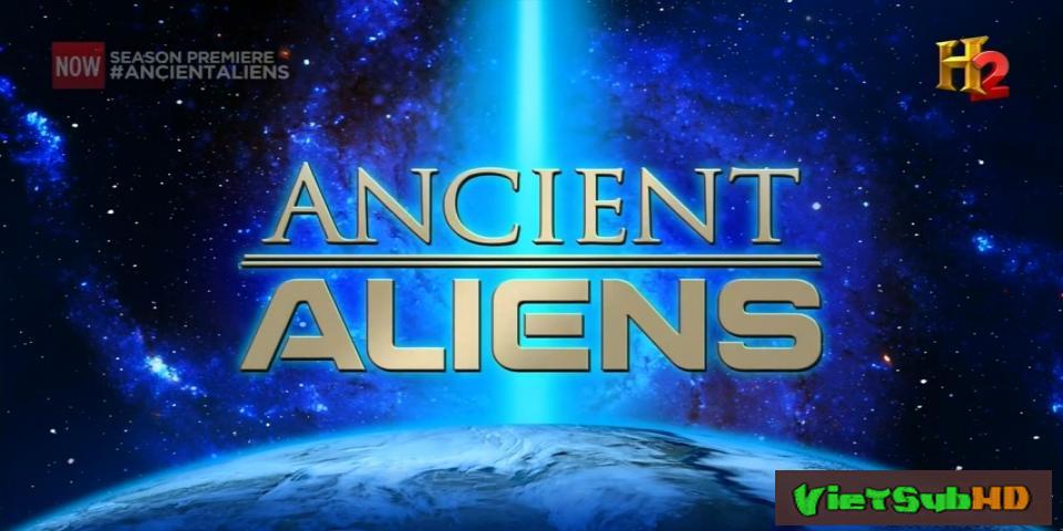 Phim Người ngoài hành tinh thời cổ đại (Phần 7) Trailer VietSub HD | Ancient Aliens (Season 7) 2014
