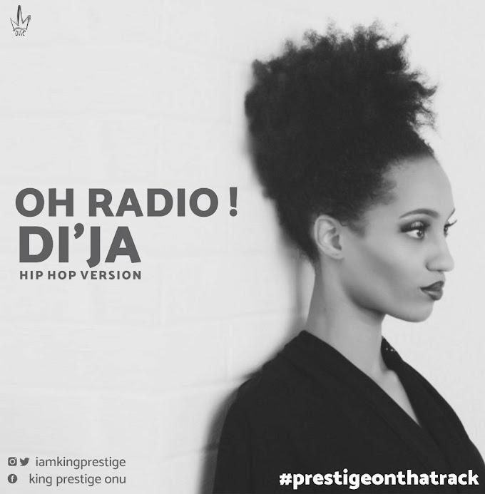 Anticipate: Di'ja - Oh Radio Hiphop Version (Prod. By @Prestige)