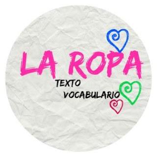 VOCABULARIO ELE LA ROPA. Texto, vocabulario, verbos y expresiones.