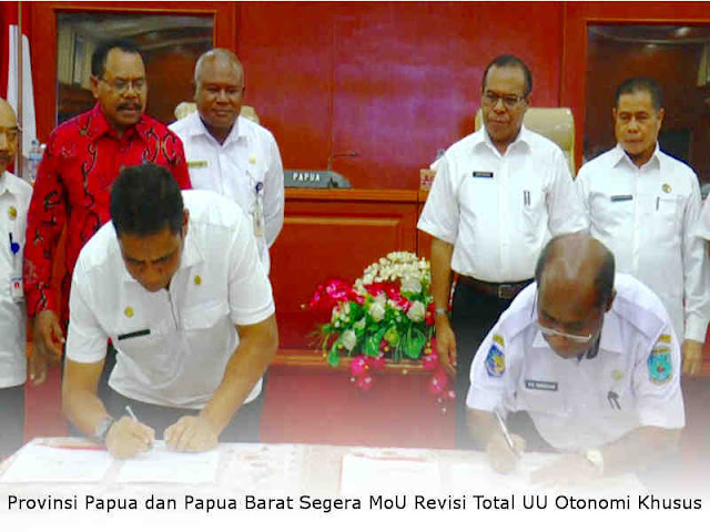 Provinsi Papua dan Papua Barat Segera MoU Revisi Total UU Otonomi Khusus